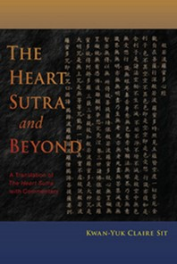 The Heart Sutra and Beyond
