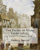 The Pacha of Many Tales (1835).By