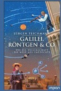 Galilei, Roentgen & Co.