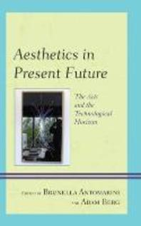 Aesthetics in Present Future