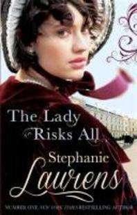 The Lady Risks All. Stephanie Laurens