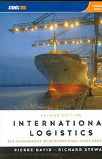 International Logistics : The Management of International Trade Operations