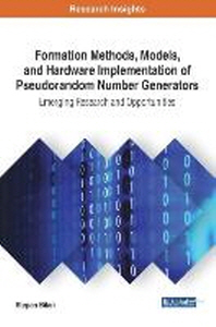 Formation Methods, Models, and Hardware Implementation of Pseudorandom Number Generators