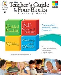 The Teacher's Guide to the Four-Blocks Literacy Model