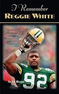 I Remember Reggie White