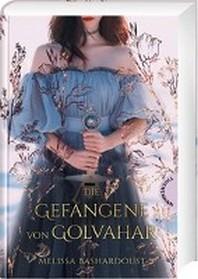 Die Gefangene von Golvahar
