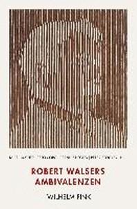 Robert Walsers Ambivalenzen