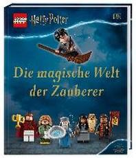 LEGO? Harry Potter(TM) Die magische Welt der Zauberer