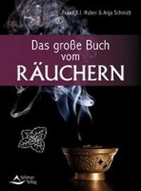 Das grosse Buch vom Raeuchern