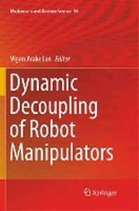 Dynamic Decoupling of Robot Manipulators