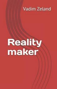 Reality maker