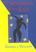 The Wisdom of the Ego