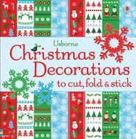 Christmas Decorations to Cut, Fold & Stick