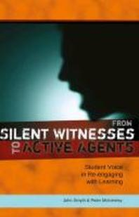 From Silent Witnesses to Active Agents; Student Voice in Re-engaging with Learning