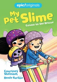 Cosmo to the Rescue (My Pet Slime Book 2)