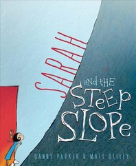 Sarah and the Steep Slope
