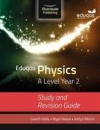 Eduqas Physics For A Level Yr2 Study Rev