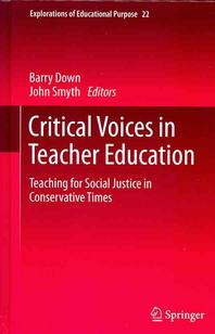 Critical Voices in Teacher Education
