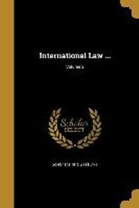 International Law ...; Volume 2