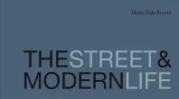 The Street & Modern Life