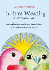 The Bird Wedding (Rolfs Vogelhochzeit) im Englischunterricht der Grundschule