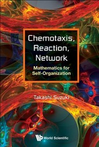 Chemotaxis, Reaction, Network