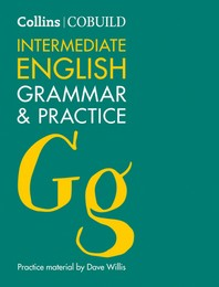 Collins Cobuild : Intermediate English Grammar & Practice