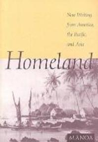 Homeland New Writing from America, the Pacific, and Asia