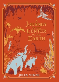 A Journey to the Center of the Earth (Barnes & Noble Children's Leatherbound Classics)