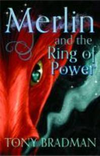 Merlin and the Ring of Power. Tony Bradman