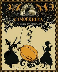 Cinderella in Silhouettes by Arthur Rackham