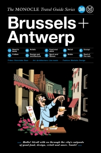 The Monocle Travel Guide to Brussels & Antwerp
