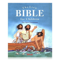 The Lion Bible for Children: the New Testament
