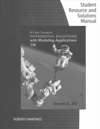 Student Solutions Manual for Zill's a First Course in Differential Equations with Modeling Applications, 11th
