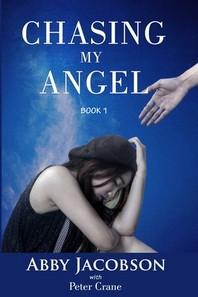 Chasing My Angel