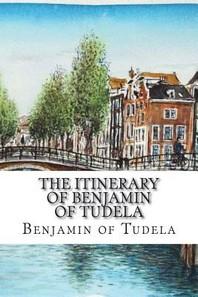 The Itinerary of Benjamin of Tudela