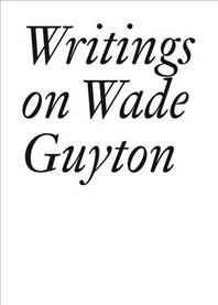 Writings on Wade Guyton