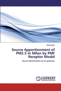 Source Apportionment of PM2.5 in Milan by PMF Receptor Model