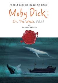 모비딕(백경) - 2부 : Moby Dick(Or, The Whale) Vol.02 (영어 원서)