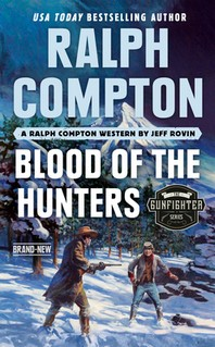 Ralph Compton Blood of the Hunters