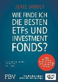 Wie finde ich die besten ETFs und Investmentfonds?