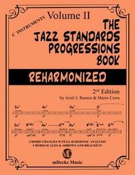 The Jazz Standards Progressions Book Reharmonized Vol. 2