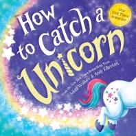 How To Catch Unicorn