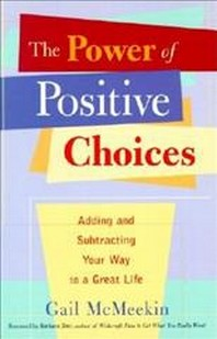 Power of Positive Choices