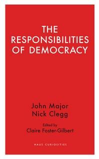 The Responsibilities of Democracy