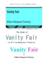 영국작가 데커리의 허영의 시장, 虛榮의 市場. The Book of Vanity Fair, by William Makepeace Thackeray