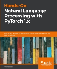 Hands-On Natural Language Processing with PyTorch 1.x(Paperback)