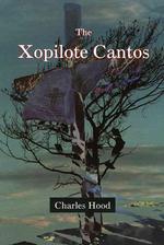 The Xopilote Cantos