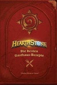 Hearthstone - Heroes of Warcraft: Die besten Gasthaus-Rezepte