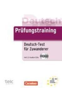 Pruefungstraining DaF. Deutsch-Test fuer Zuwanderer
